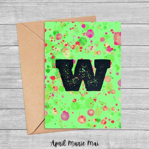 W Monogram Letter Paint Splatter Printable Greeting Card in Green, Pink & Red