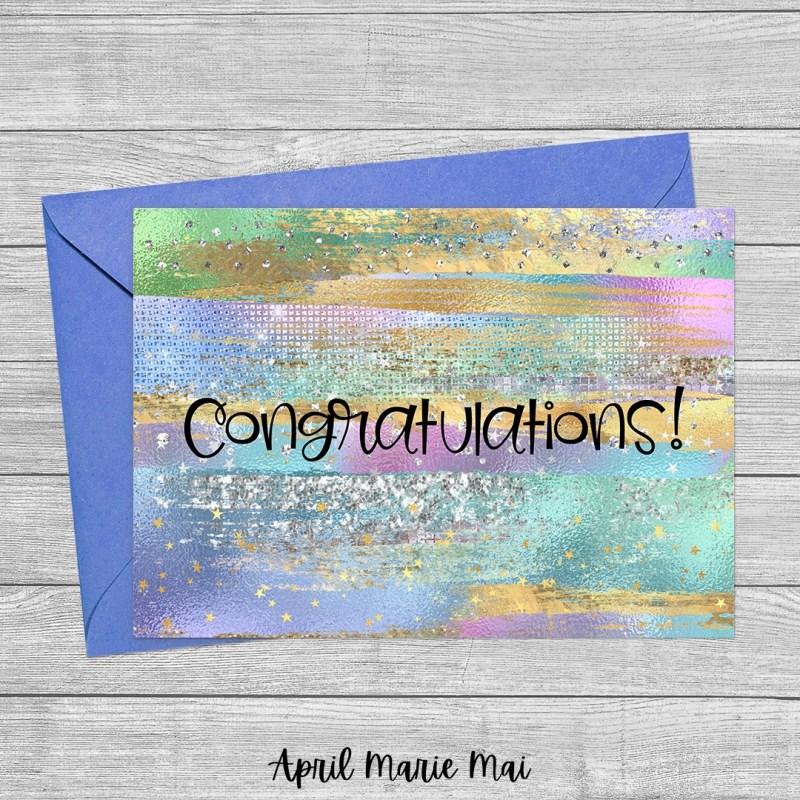 Congratulations! Iridescent Brush Strokes & Glitter Printable Greeting Card