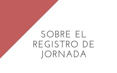 """El Ministerio de Trabajo confirma que el registro de jornada afecta a los trabajadores """"móviles"""" y a los mandos intermedios"""