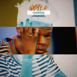 Download mp3 Nasty C Changed