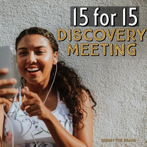 15 for 15 Discovery Call