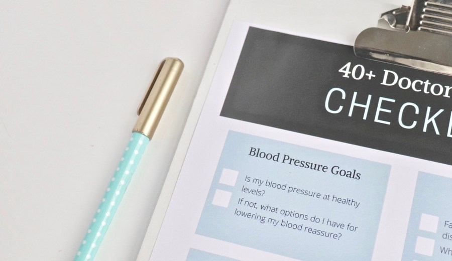 Top Things for Women 40+ to Discuss With Their Primary Care Physicians + Printable Checklist
