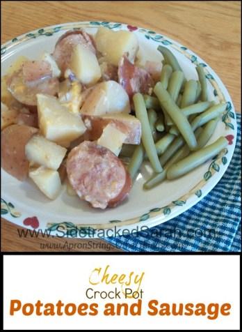Cheesy Crock Pot Potatoes and Sausage Sidetracked Sarah