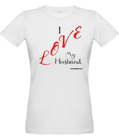 I Love My Husband | I love My Wife Tees | Valentine's Day Gifts
