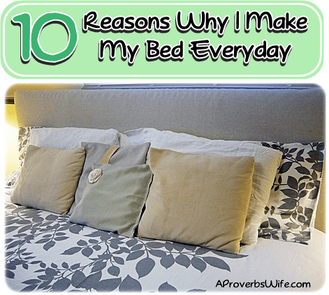 10 Reasons Why I Make My Bed Everyday
