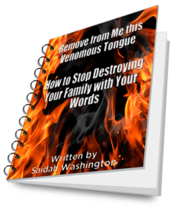 Remove from Me this Venomous Tongue — How to Stop Destroying Your Family with Your Words