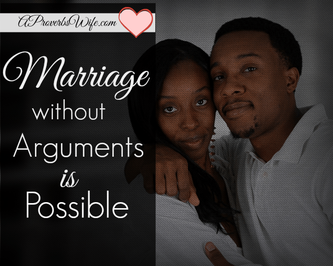 Marriage Without Arguments Is Possible