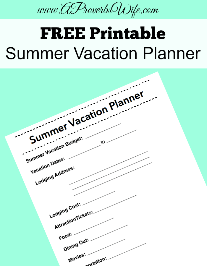 picture regarding Free Printable Vacation Planner called Absolutely free Printable Summertime Family vacation Planner A Proverbs Spouse