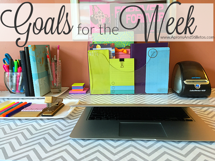 Goals for the Week - APW
