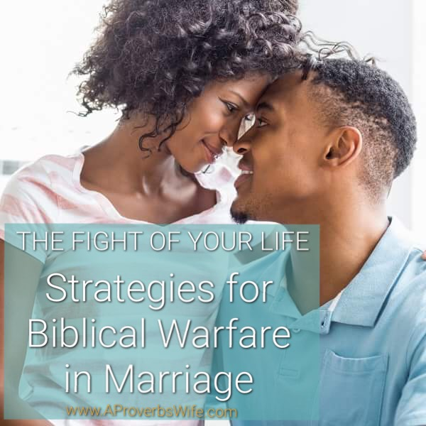 The Fight of Your Life | Strategies for Biblical Warfare in Marriage