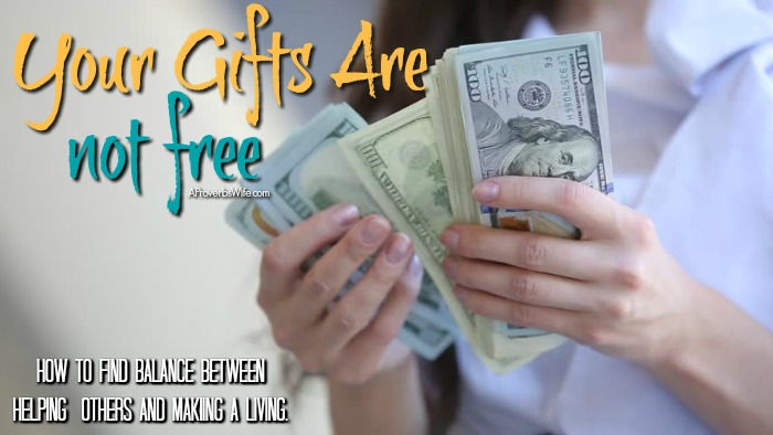 Your Gifts Are Not Free | How to Start Using Your Gifts for Employment