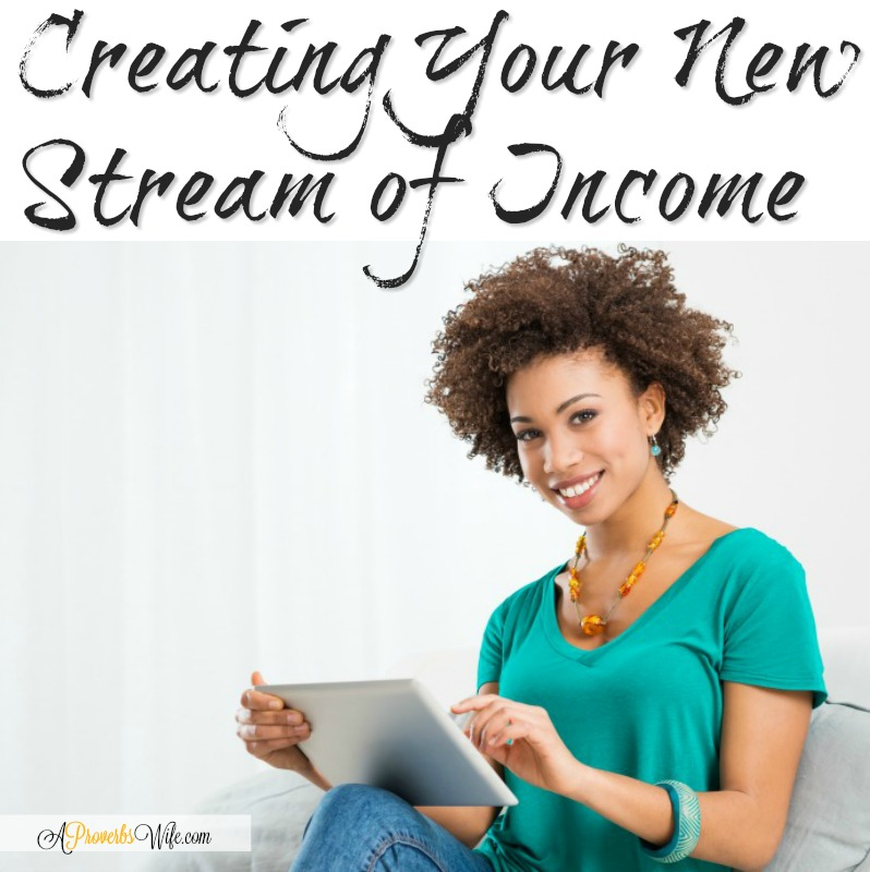 Creating Your New Stream of Income