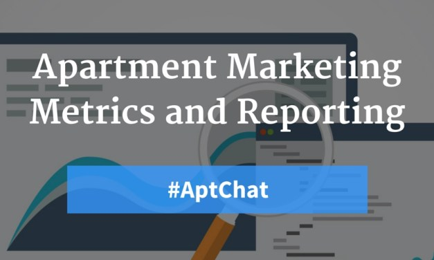 What Numbers Matter? Metrics and Reporting for Apartment Marketers