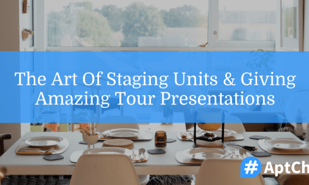 The Art of Staging Units & Giving Amazing Tour Presentations