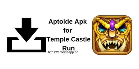 Aptoide Apk for Temple Castle Run