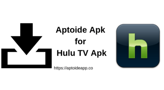 Aptoide Apk for Hulu Apk TV 2019 | Aptoide App
