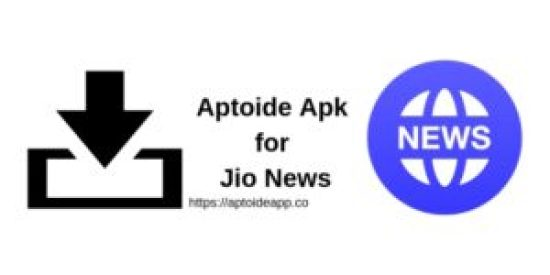 Aptoide Apk for Jio News