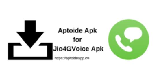 Aptoide Apk for Jio4GVoice Apk