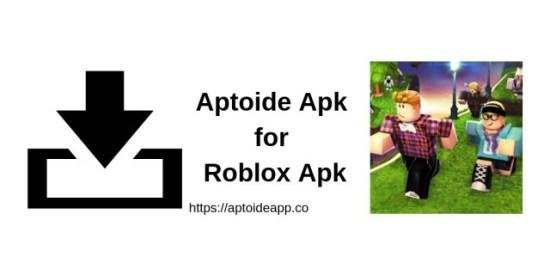 Aptoide Apk for Roblox Apk