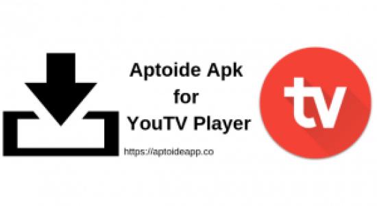 Aptoide Apk for YouTV Player