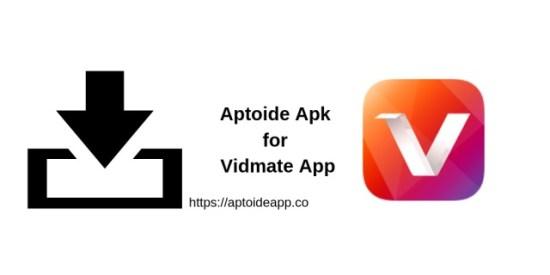 Aptoide Apk for Vidmate App