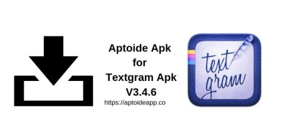 Aptoide Apk for Textgram Apk V3.4.6