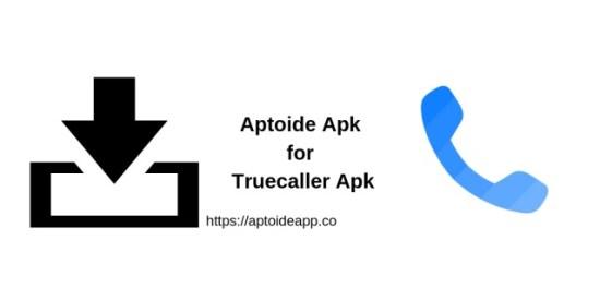 Aptoide Apk for Truecaller Apk