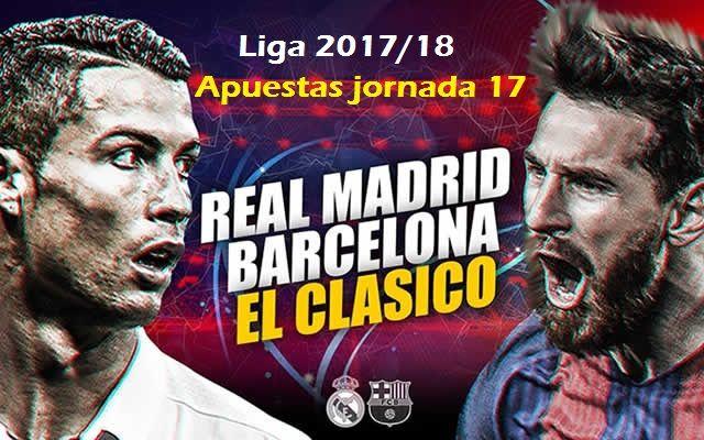 Análisis apuestas jornada 17 Liga: el clásicoReal Madrid-Barcelona será el partido estrella de una jornada de liga con calendario atípico