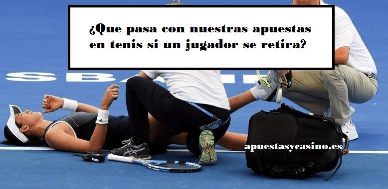 ¿Qué pasa en las apuestas si se retira un tenista?