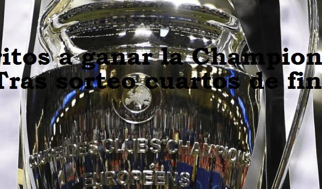 Favoritos Champions 2018 tras sorteo cuartos
