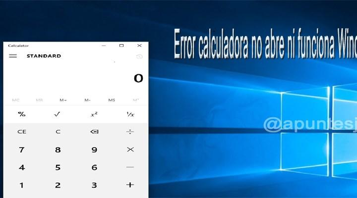 Error calculadora no abre en Windows 10