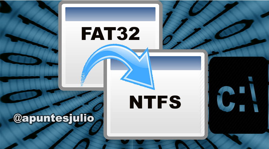 Como convertir FAT32 a NTFS sin formatear