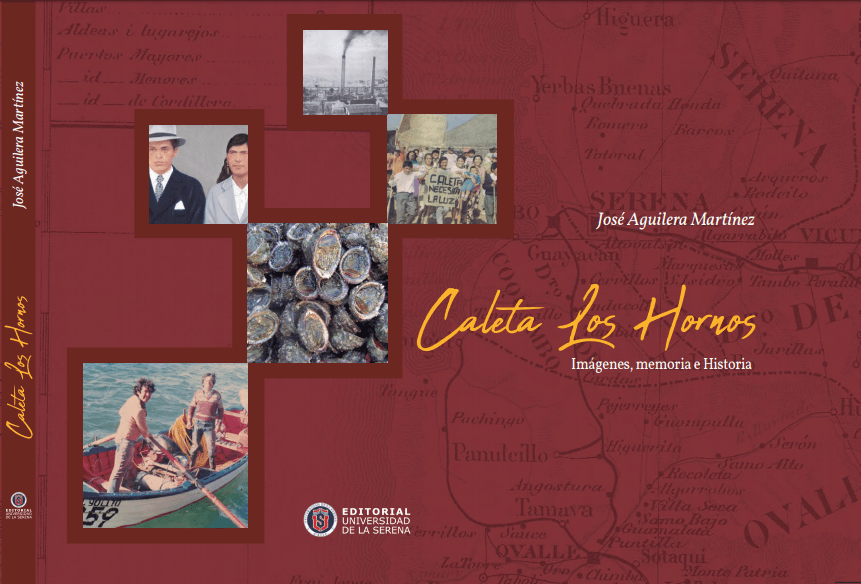 Libro Caleta Los Hornos: Imágenes, memoria e historia