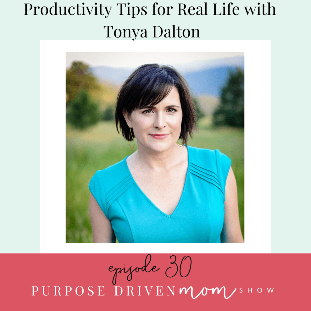 productivity-tips-for-real-life-with-tonya-dalton