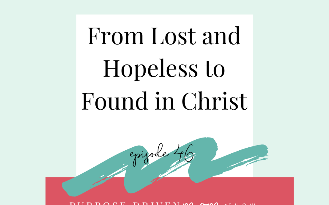 From Lost to Found In Christ