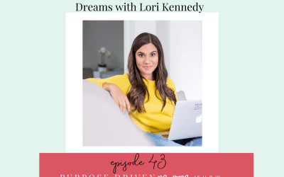 Ditching Mom Guilt and Going After Your Dreams with Lori Kennedy