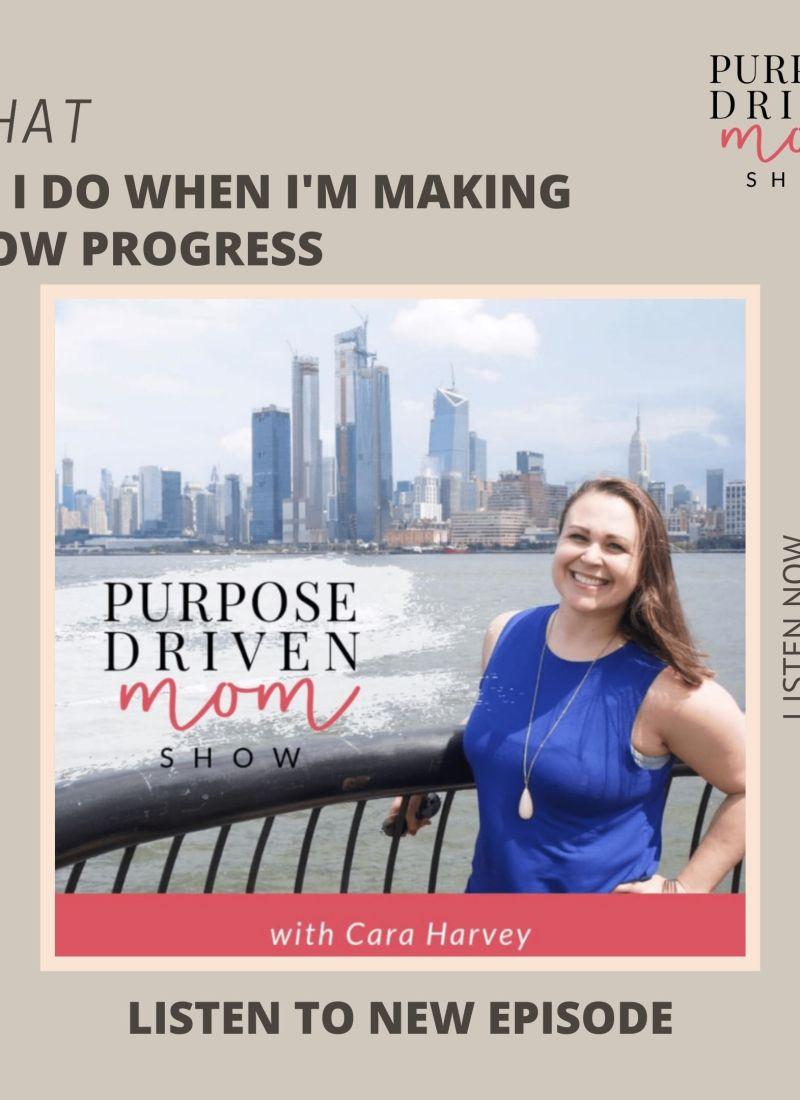 What Do I Do When I'm Making Slow Progress