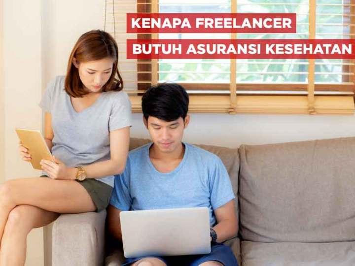 Freelancer Butuh Asuransi Kesehatan