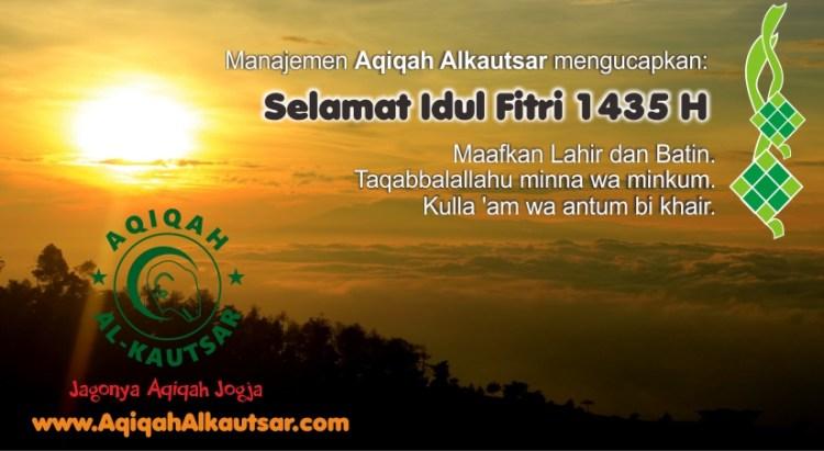 aqiqah alkautsar jogja mengucapkan selamat idul fitri 1435 h