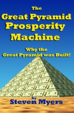 Steven Myers The Great Pyramid Prosperity Machine book 2