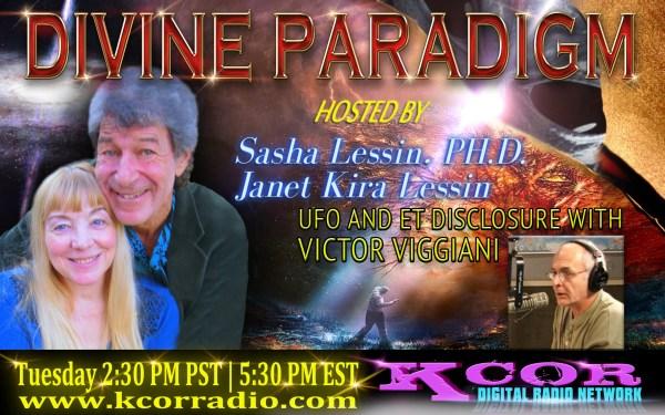 Victor-Viggiani-UFO-And-ET-Disclosure-Paradigm-Dr-Sasha-Lessin-Janet-Kira-Lessin-KCOR-Digital-Radio-Network-Flyer