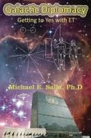 michaelsalla-galacticdiplomacy-gettingtoyeswithet-exopoliticsfullpdfbook-130713045358-phpapp02-thumbnail-4