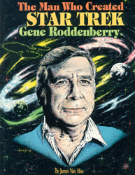 Gene Roddenberry Man_Who_Created_Star_Trek
