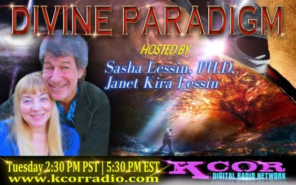 divine-paradigm-sasha-lessin-phd-janet-kira-lessin-kcor-digital-radio-network