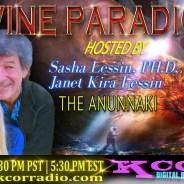 The Anunnaki ~ 02/14/17 ~ Divine Paradigm ~ KCOR Radio ~ Hosts Janet Kira & Dr. Sasha Lessin