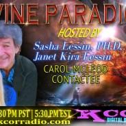 Carol McLeod ~ 03/06/17 ~ Divine Paradigm ~ KCOR ~ Hosts Janet Kira & Dr. Sasha Lessin