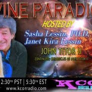 John Titor II ~ 08/08/17 ~ Divine Paradigm ~ KCOR ~ Hosts Janet Kira Lessin & Dr. Sasha Alex Lessin