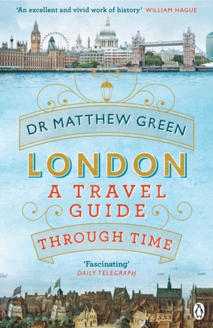 London : A Travel Guide Through Time