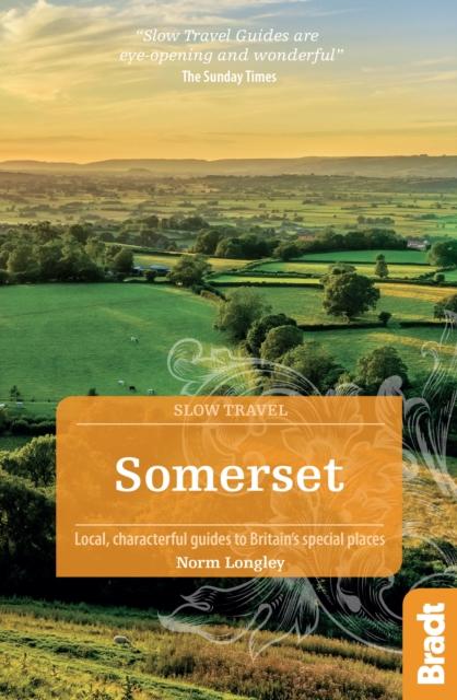 Slow Travel : Somerset