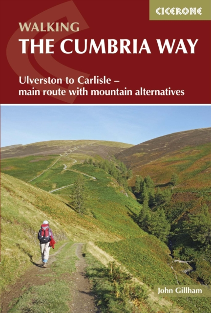 The Cumbria Way: Ulverston to Carlisle